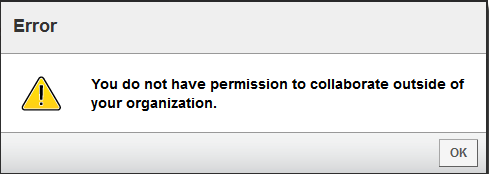 You do not have permission to collaborate outside of your organization